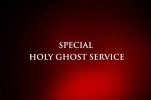 Special Holy Ghost Service