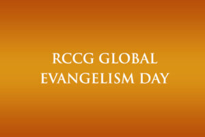RCCG Global Evangelism Day