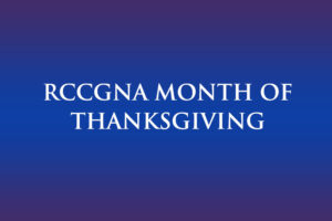 RCCGNA Month of Thanksgiving