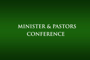 Minister and Pastors Conference